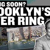 Will the River Ring Transform Brooklyn's Waterfront?