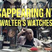 DISAPPEARING NYC: WALTER'S WATCHES