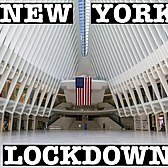 NEW YORK LOCKDOWN: OCULUS, WORLD TRADE CENTER & FULTON CENTER