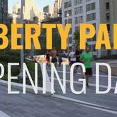 Opening Day at Liberty Park, Manhattan
