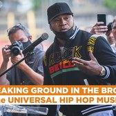 The Universal Hip Hop Museum Breaks Ground in The Bronx!