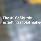 The 42nd Street Shuttle is Being Totally Transformed