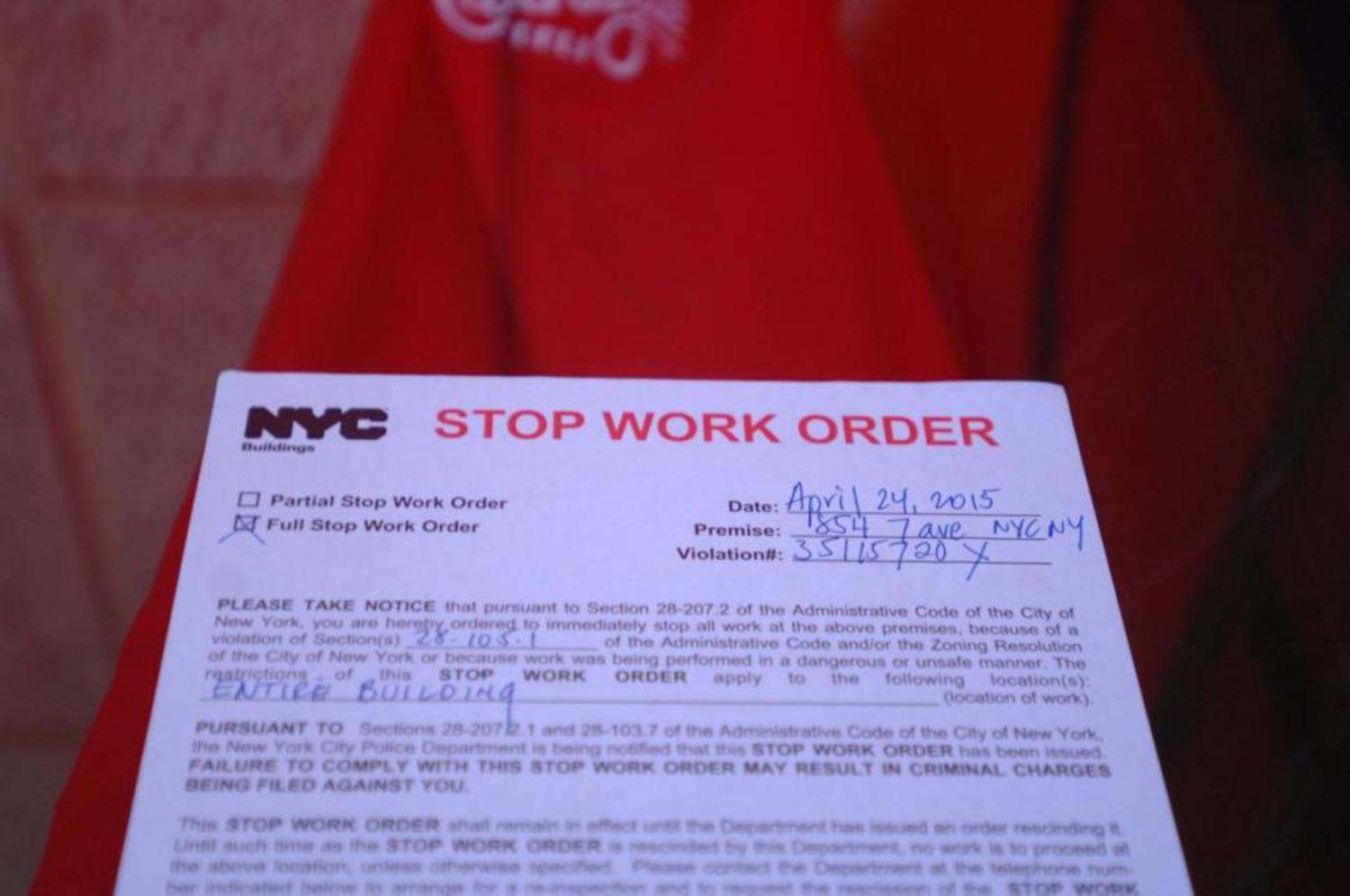Building inspectors slapped a stop work order on the New York City establishment Friday.