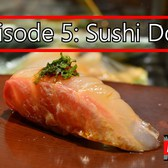 Devour NYC - Episode 5: Sushi Dojo
