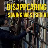 Disappearing NYC: Saving Westsider Books