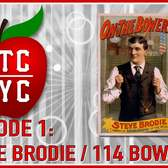Around the Corner: Steve Brodie/114 Bowery