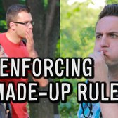 Enforcing Made-Up Rules