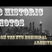 53 HISTORIC PHOTOS FROM THE NYC MUNICIPAL ARCHIVES