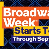NYC Broadway Week, September 7th - 20th