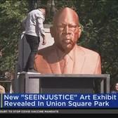 New 'SEEINJUSTICE' Art Exhibit Revealed In Union Square Park