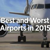 Results Are In: Best and Worst U.S. Airports in 2015