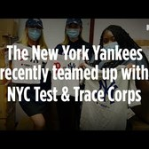 The New York Yankees Want You To Get Tested for COVID-19