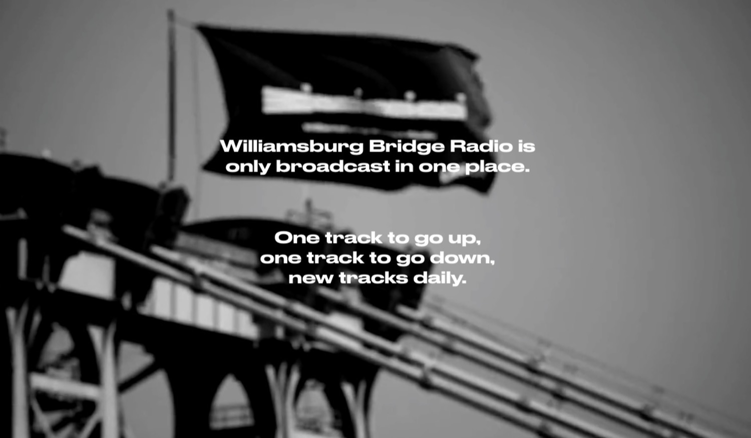 Williamsburg Bridge Radio App