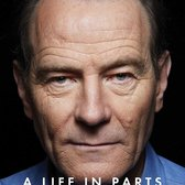 A Life in Parts, Bryan Cranston 2016
