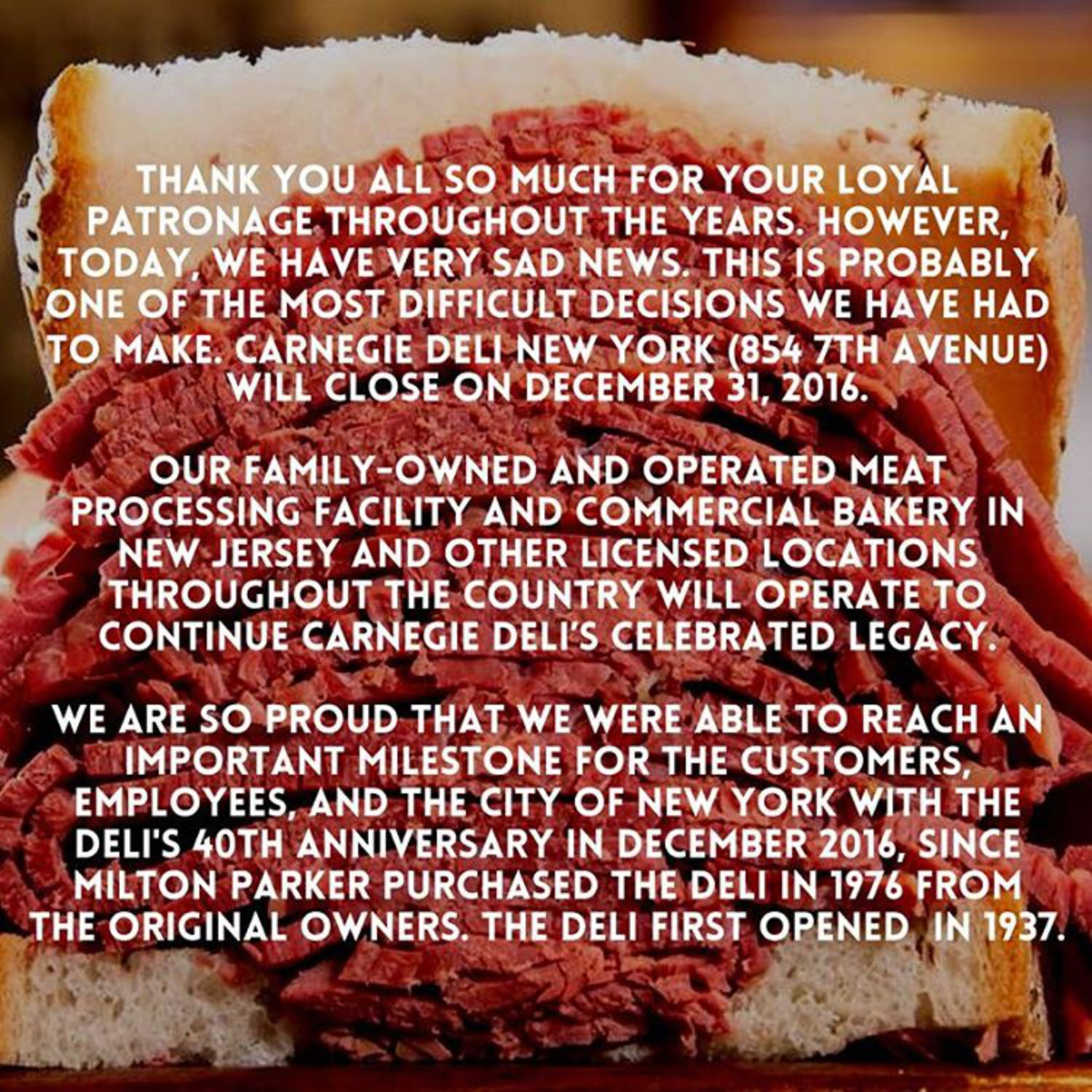 Carnegie Deli New York at 854 7th Avenue is Closing on December 31, 2016.