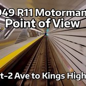 ⁴ᴷ Motorman's Point of View - 1949 R11 from 96 St-2 Ave to Kings Highway